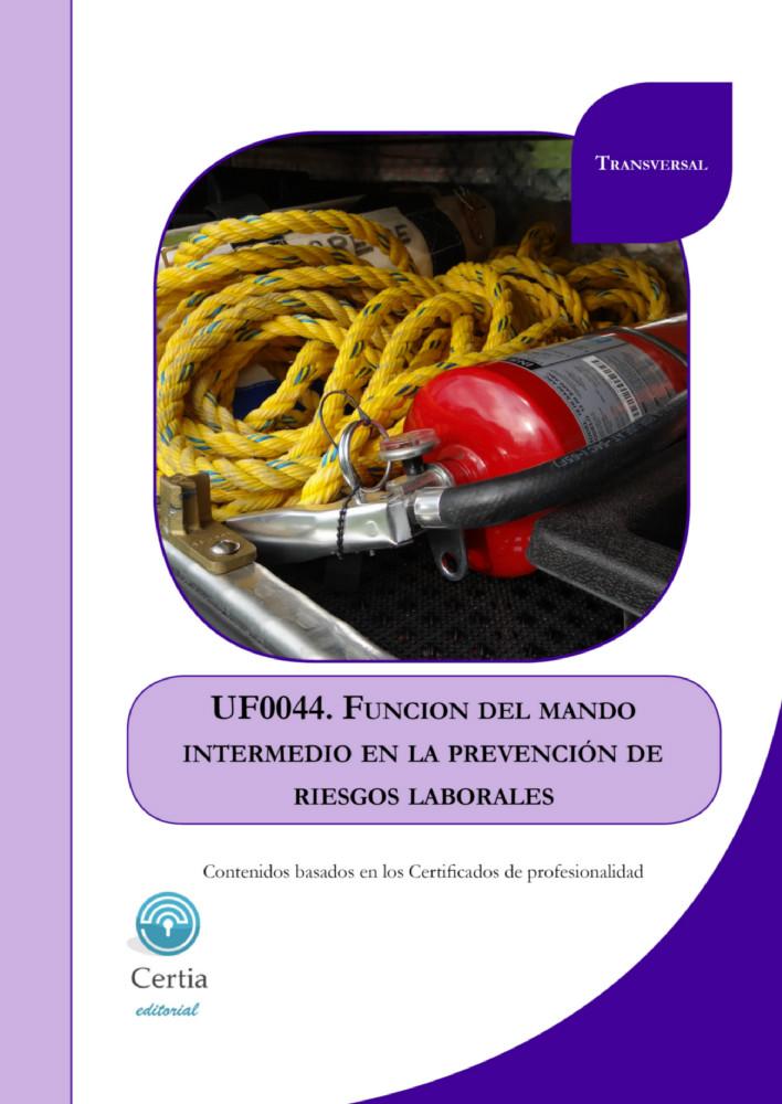 Uf0044 funci n del mando intermedio en la prevenci n de for Prevencion de riesgos laborales en la oficina