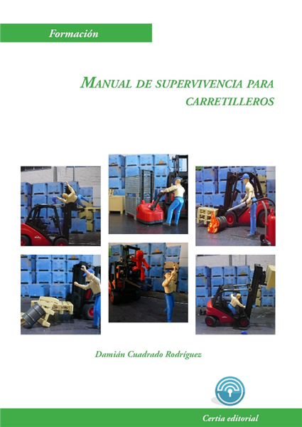 Manual de supervivencia para carretilleros